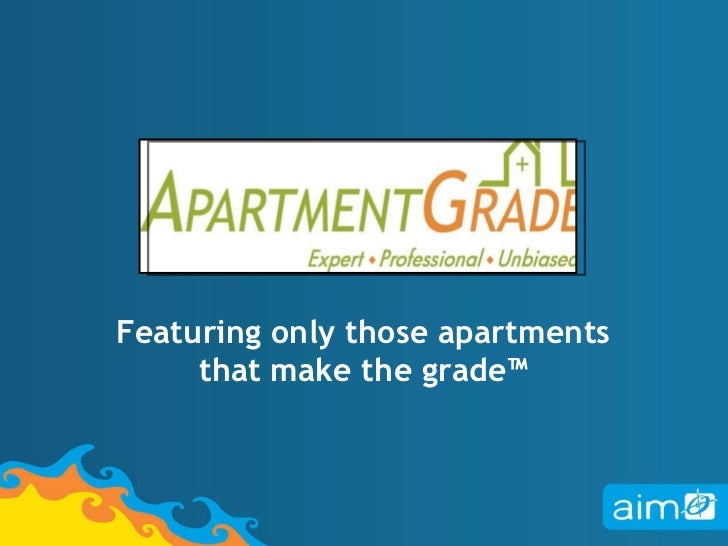 Featuring only those apartments that make the grade™