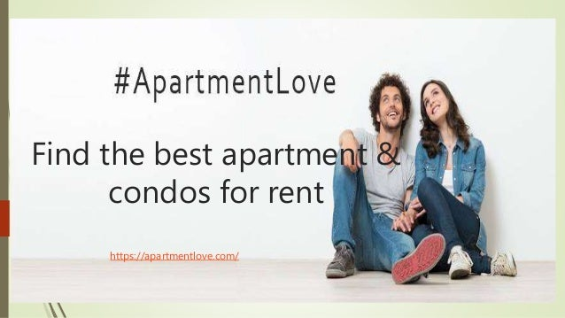 Find the best apartment & condos for rent https://apartmentlove.com/