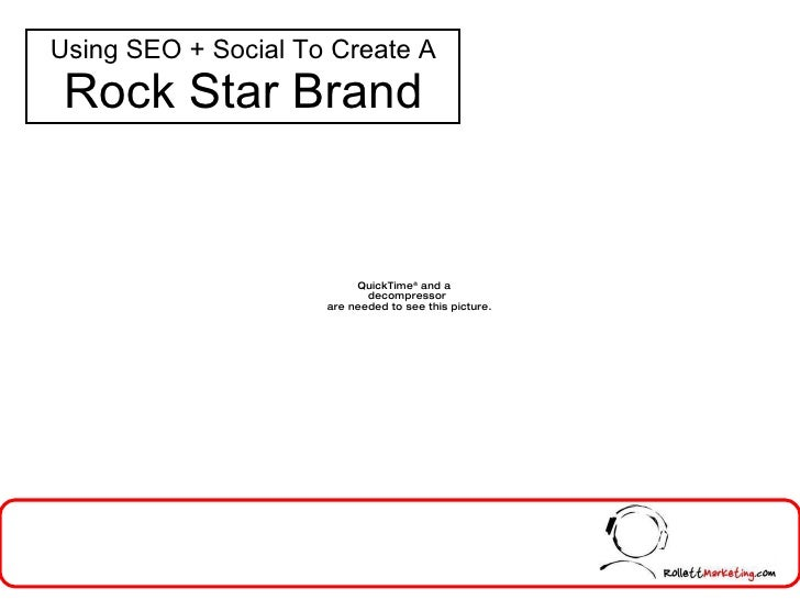 Using SEO + Social To Create A Rock Star Brand