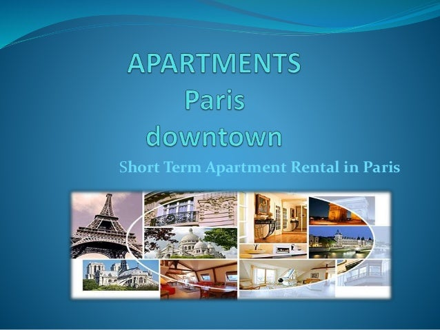 Short Term Apartment Rental In Paris ...