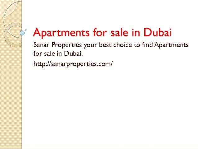 Apartments for sale in Dubai  Sanar Properties your best choice to find Apartments for sale in Dubai.  http://sanarpropert...