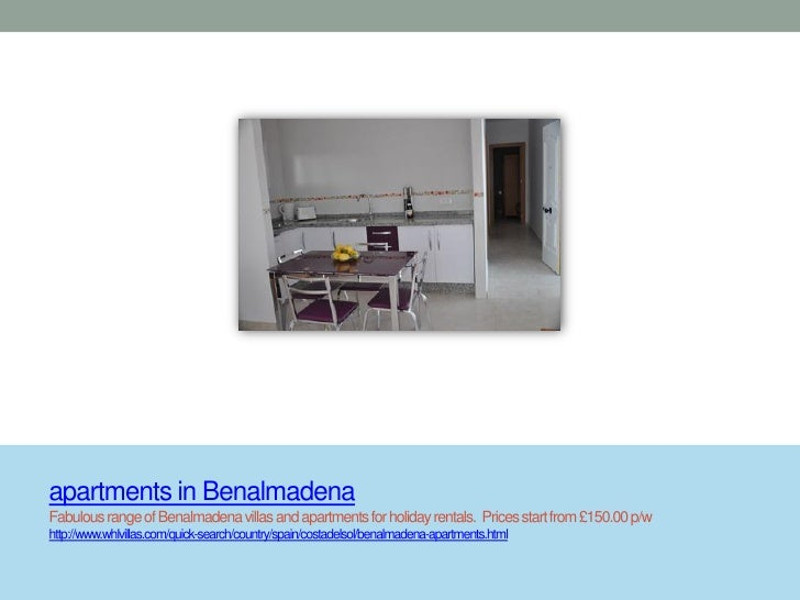 apartments in BenalmadenaFabulous range of Benalmadena villas and apartments for holiday rentals. Prices start from £150.0...