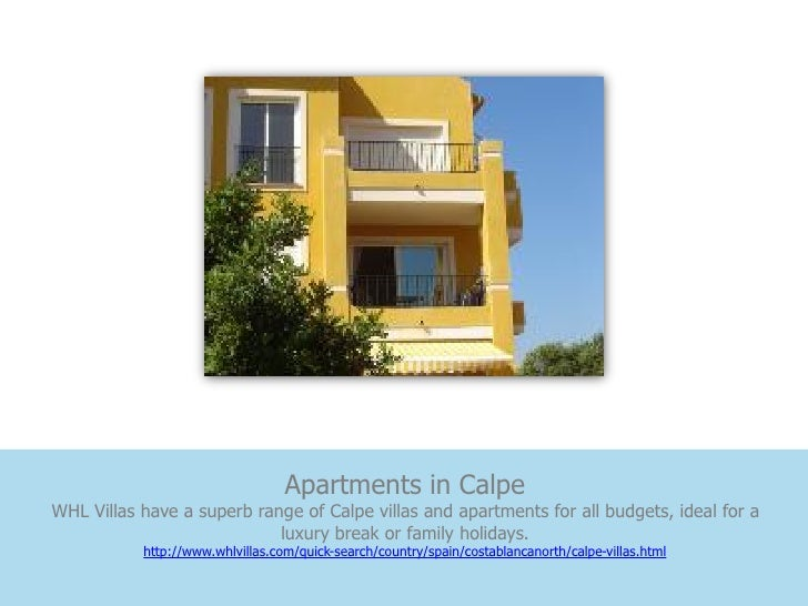 Apartments in CalpeWHL Villas have a superb range of Calpe villas and apartments for all budgets, ideal for a             ...