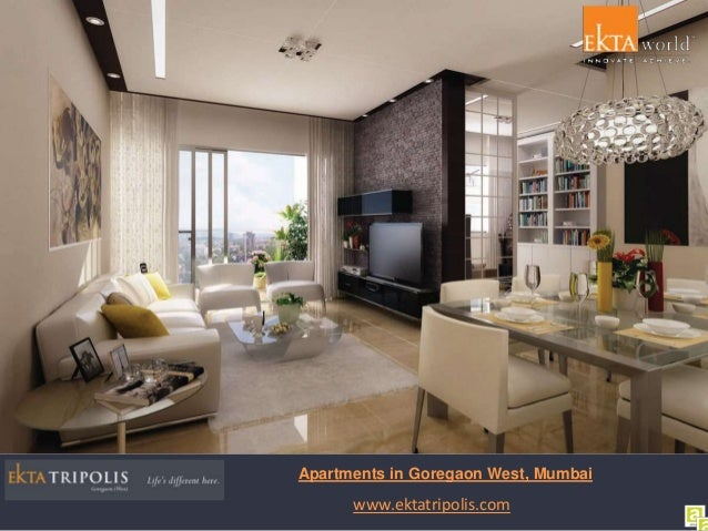 Apartments In Goregaon West Mumbai At Ekta Tripolis