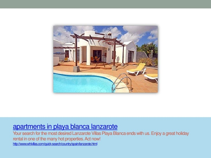 apartments in playa blanca lanzaroteYour search for the most desired Lanzarote Villas Playa Blanca ends with us. Enjoy a g...
