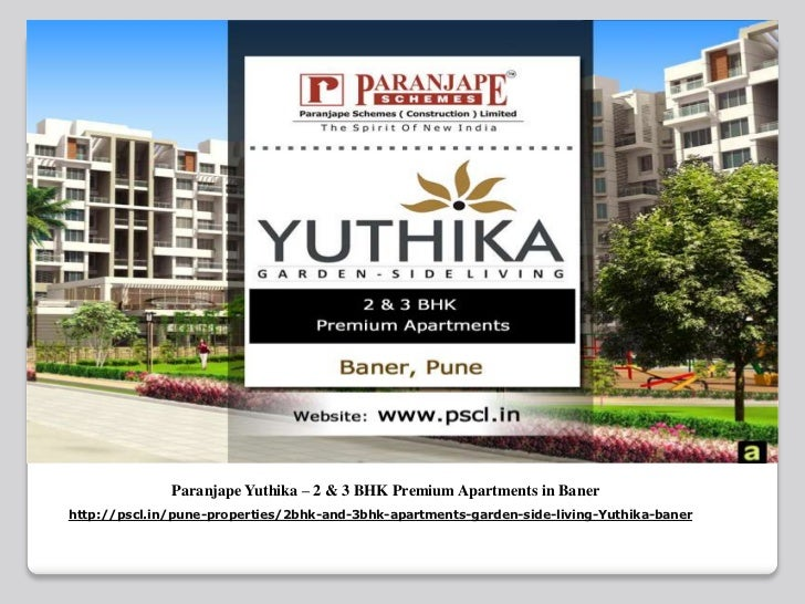 Paranjape Yuthika – 2 & 3 BHK Premium Apartments in Banerhttp://pscl.in/pune-properties/2bhk-and-3bhk-apartments-garden-si...
