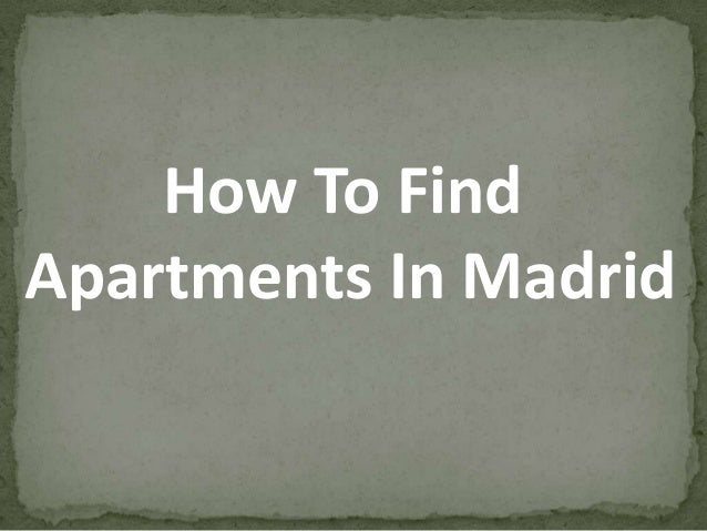How To FindApartments In Madrid