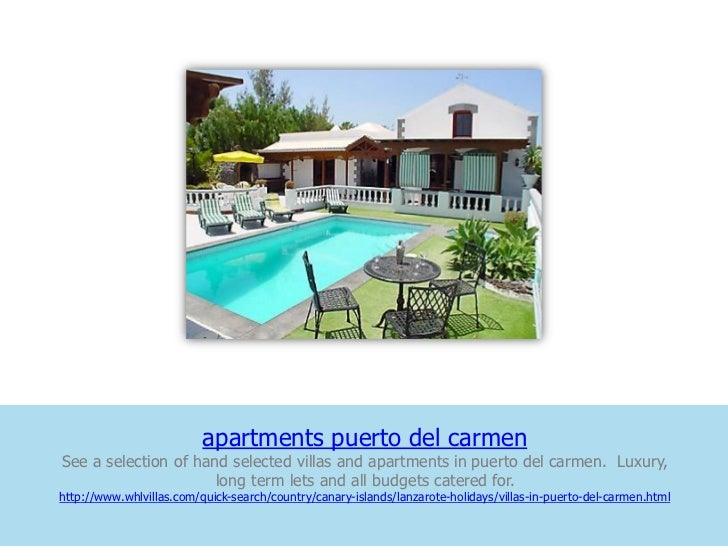 apartments puerto del carmenSee a selection of hand selected villas and apartments in puerto del carmen. Luxury,          ...