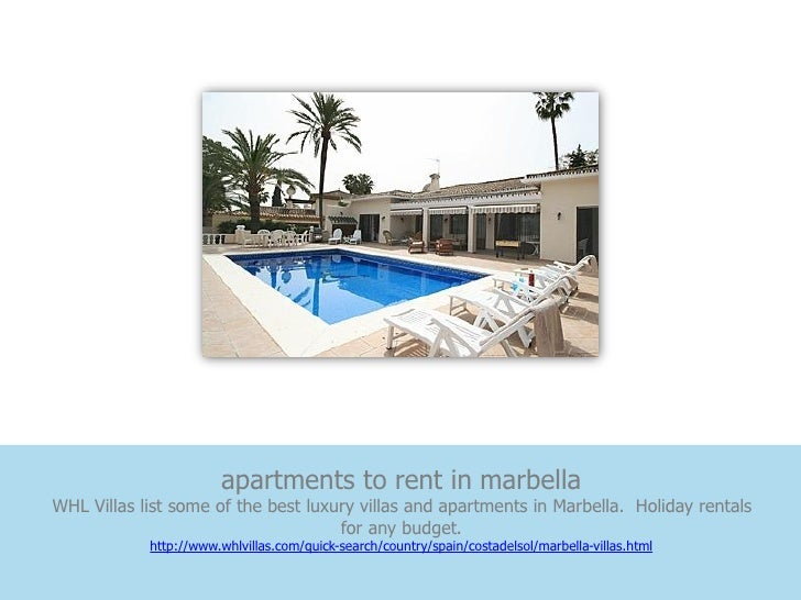apartments to rent in marbellaWHL Villas list some of the best luxury villas and apartments in Marbella. Holiday rentals  ...