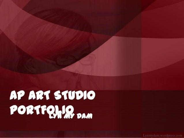 AP ART STUDIOPORTFOLIO DAM      LYN MY                Lynmydam.wordpress.com