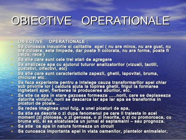 OBIECTIVE OPERATIONALEOBIECTIVE OPERATIONALE • OBIECTIVE OPERATIONALE :OBIECTIVE OPERATIONALE : • Sa cunoasca insusirile s...