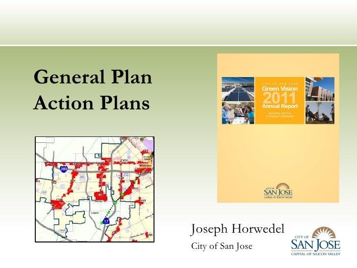 General PlanAction Plans               Joseph Horwedel               City of San Jose