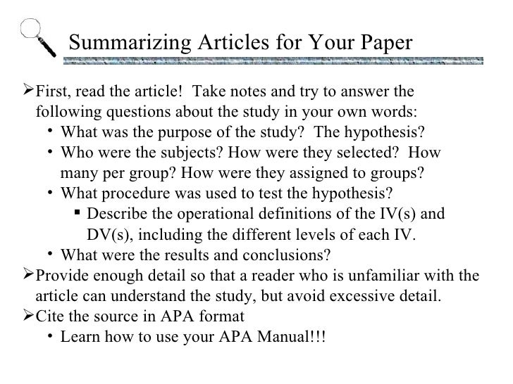 Summarizing Articles for Your Paper <ul><li>First, read the article!  Take notes and try to answer the following questions...