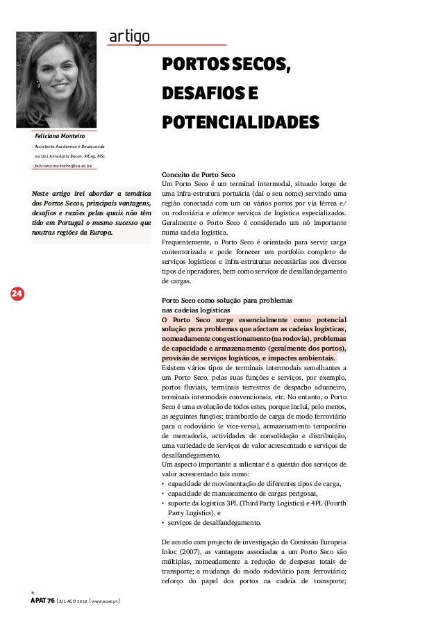 artigo PORTOS SECOS, DESAFIOS E / Feliciana Monteiro  POTENCIALIDADES  / Assistente Académica e Doutoranda na Uni. Antuérp...