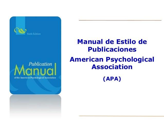 Manual de Estilo de Publicaciones American Psychological Association (APA)