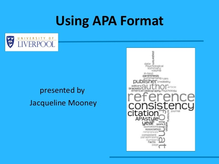 Using APA Format presented by  Jacqueline Mooney