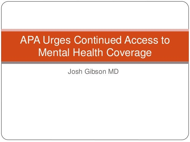Apa Urges Continued Access To Mental Health Coverage