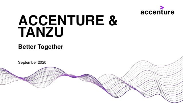 Better Together September 2020 ACCENTURE & TANZU