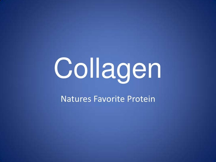 Collagen<br />Natures Favorite Protein<br />