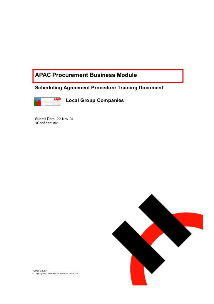APAC Procurement Business Module  Scheduling Agreement Procedure Training Document                                 Local G...