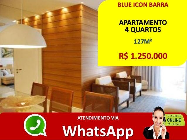 BLUE ICON BARRA APARTAMENTO 4 QUARTOS 127M² R$ 1.250.000 ATENDIMENTO VIA WhatsApp