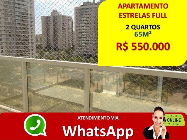 APARTAMENTO ESTRELAS FULL 2 QUARTOS 65M² R$ 550.000 ATENDIMENTO VIA WhatsApp