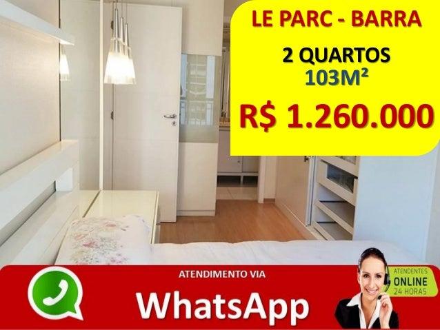 LE PARC - BARRA 2 QUARTOS 103M² R$ 1.260.000