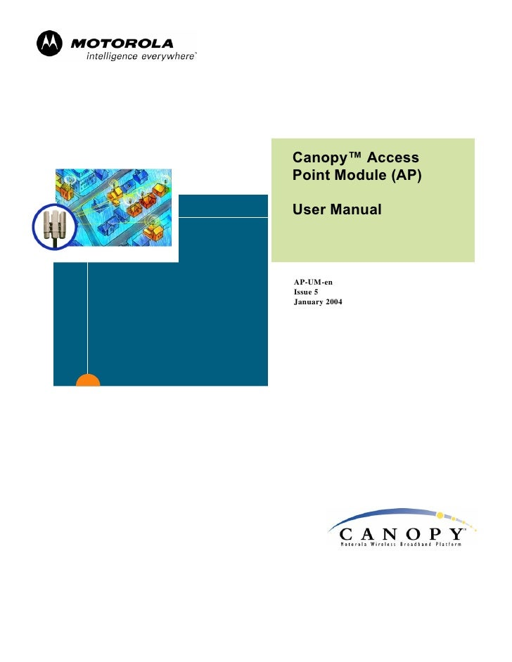 Canopy™ Access Point Module (AP)  User Manual    AP-UM-en Issue 5 January 2004