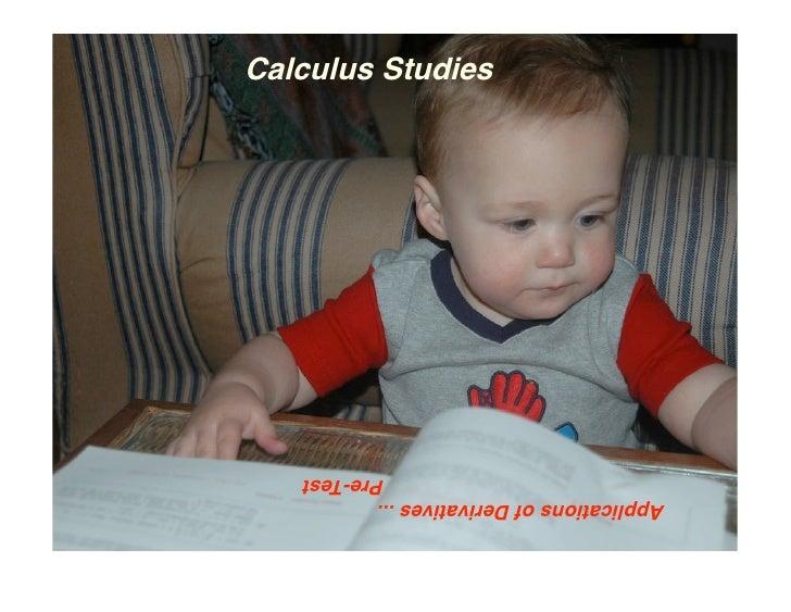 Applications of Derivatives ...                               Pre-Test                   Calculus Studies