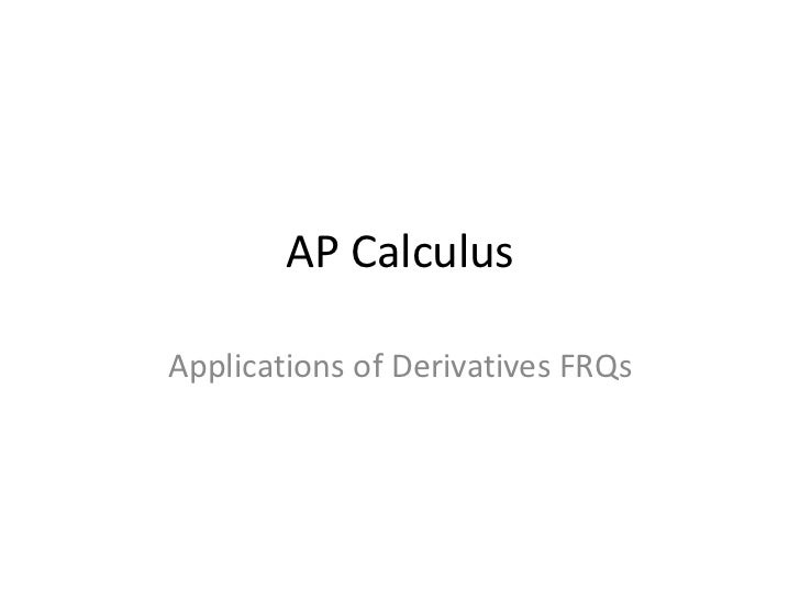 AP CalculusApplications of Derivatives FRQs