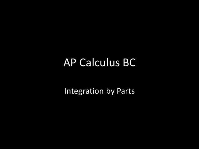 AP Calculus BC Integration by Parts