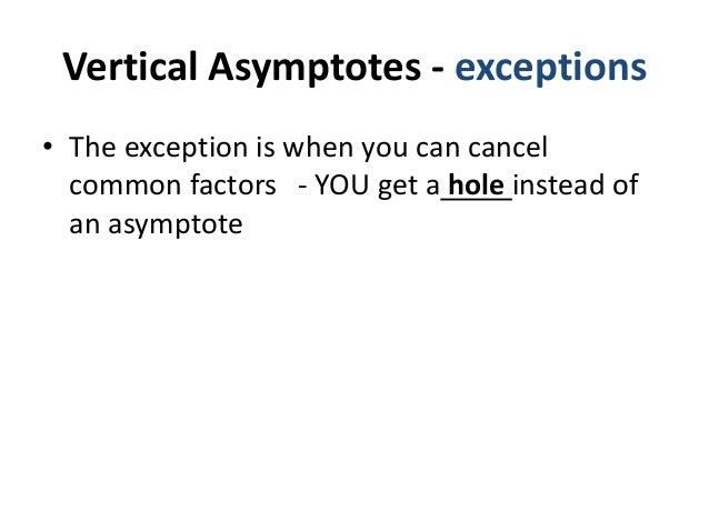Limits infinity horizontal vertical asymptotes ap calc how do we find the horizontal asymptotes ccuart Choice Image