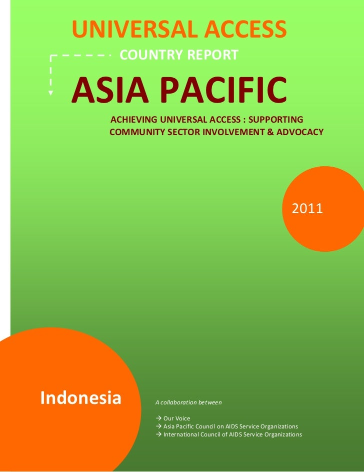 UNIVERSAL ACCESS                      COUNTRY REPORT      ASIA PACIFIC                   ACHIEVING UNIVERSAL ACCESS : SUPP...