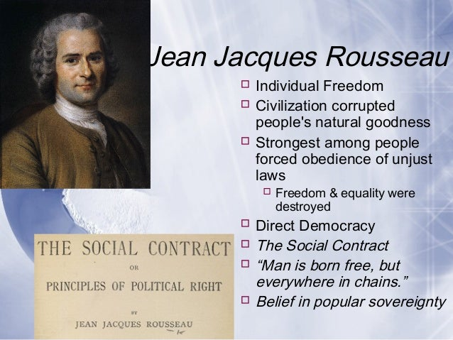 "the concepts of liberty and freedom in the social contract by jean jacques rousseau ""to renounce freedom is to renounce one's humanity, one's rights as a man and equally one's duties""  ― jean-jacques rousseau, the social contract 18 likes like  while obedience to a."