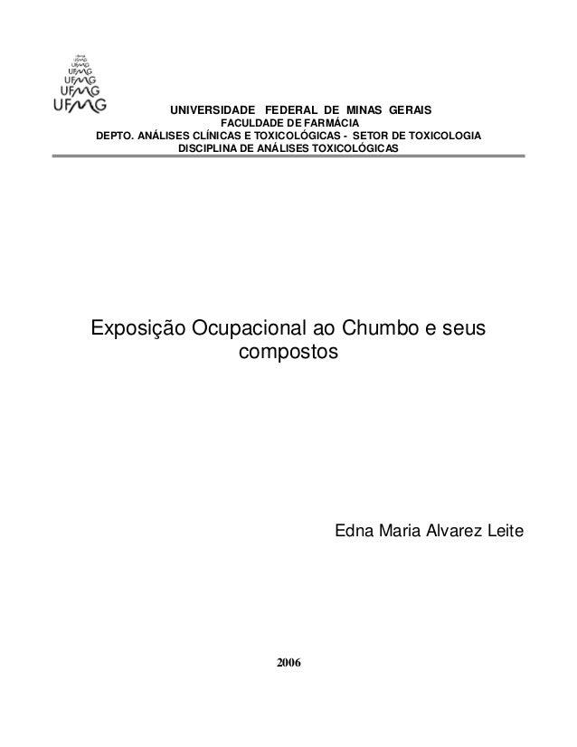 UNIVERSIDADE FEDERAL DE MINAS GERAIS  FACULDADE DE FARMÁCIA  DEPTO. ANÁLISES CLÍNICAS E TOXICOLÓGICAS - SETOR DE TOXICOLOG...