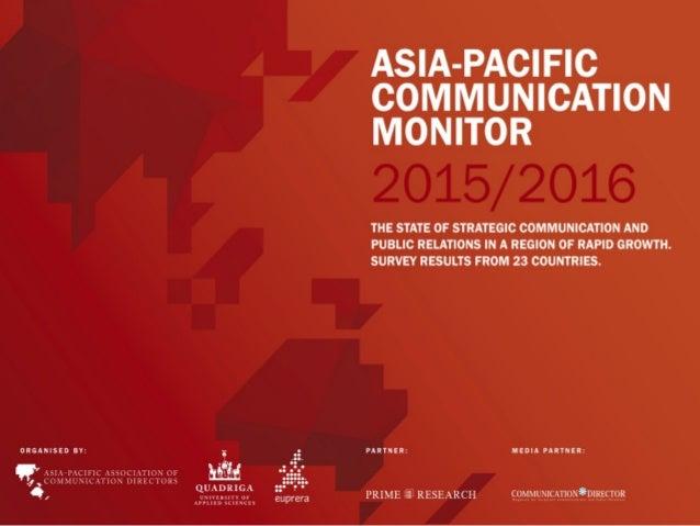 ASIA-PACIFIC COMMUNICATION MONITOR2015/16 THESTATEOFSTRATEGICCOMMUNICATIONANDPUBLICRELATIONS INAREGIONOFR...