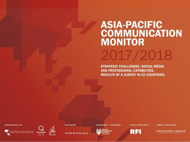 ASIA-PACIFIC COMMUNICATION MONITOR2017/18 STRATEGICCHALLENGES,SOCIALMEDIAANDPROFESSIONALCAPABILITIES. RESULTSOF...