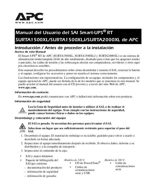 Manual del Usuario del SAI Smart-UPS® RT SURTA1500XL/SURTA1500XLJ/SURTA2000XL de APC Introducción / Antes de proceder a la...