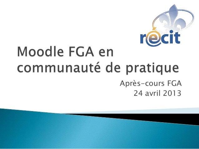 Après-cours FGA24 avril 2013