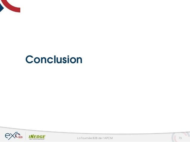 Conclusion 73La Tournée B2B de l'APCM
