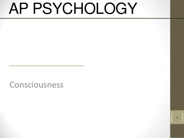 AP PSYCHOLOGY  Consciousness  1