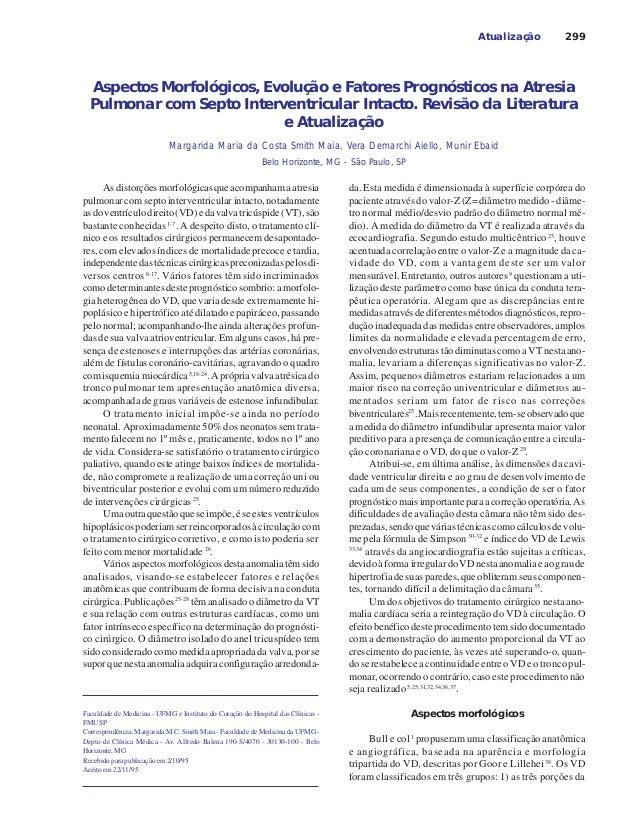 299 Aspectos Morfológicos, Evolução e Fatores Prognósticos na Atresia Pulmonar com Septo Interventricular Intacto. Revisão...