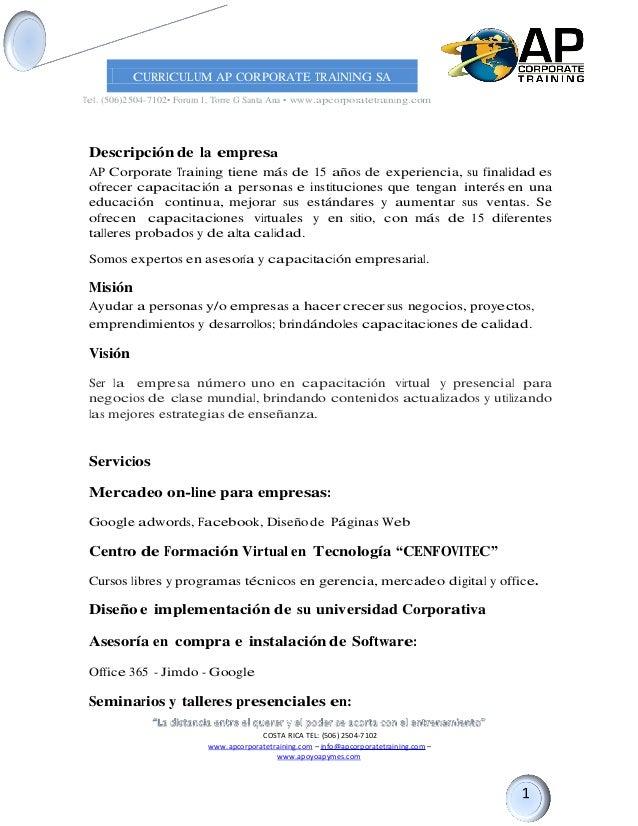 COSTA RICA TEL: (506) 2504-7102 www.apcorporatetraining.com – info@apcorporatetraining.com – www.apoyoapymes.com CURRICULU...