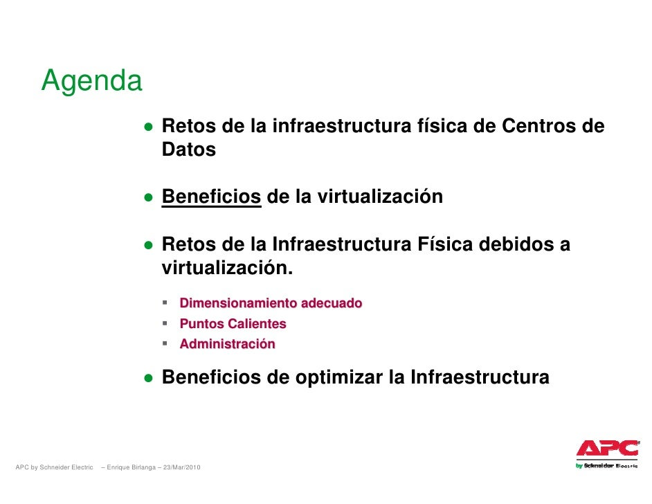Agenda                                          ● Retos de la infraestructura física de Centros de                        ...