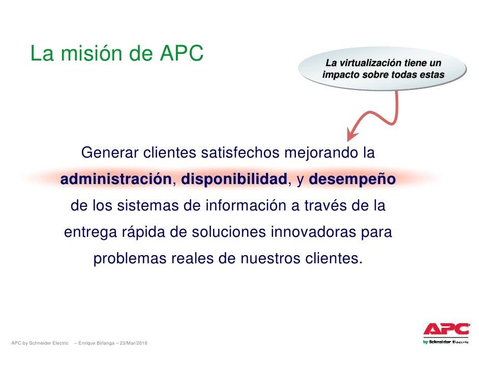 La misión de APC                                             La virtualización tiene un                                   ...