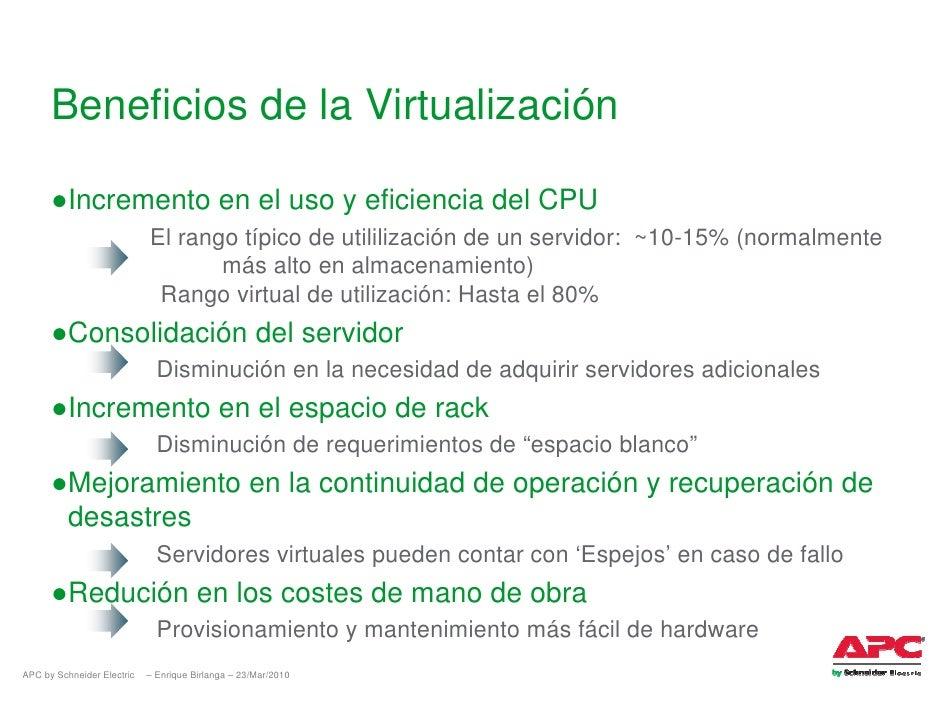 Beneficios de la Virtualización        ●Incremento en el uso y eficiencia del CPU                             El rango típ...