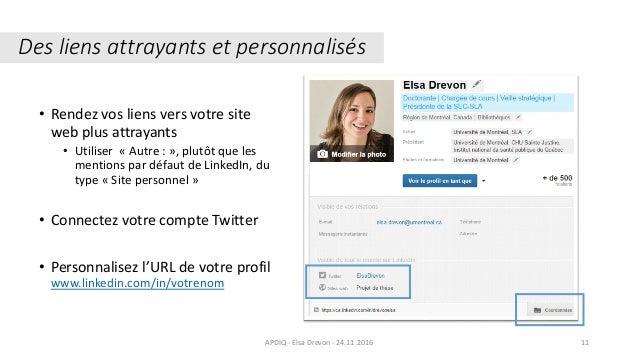 • Rendez vos liens vers votre site web plus attrayants • Utiliser « Autre : », plutôt que les mentions par défaut de Linke...
