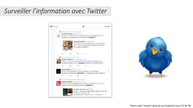 Surveiller l'information avec Twitter Photo credit: Travelin' Librarian via VisualHunt.com / CC BY-NC