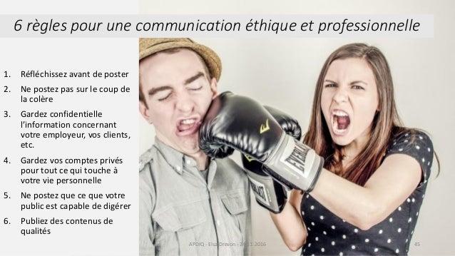 1. Réfléchissez avant de poster 2. Ne postez pas sur le coup de la colère 3. Gardez confidentielle l'information concernan...