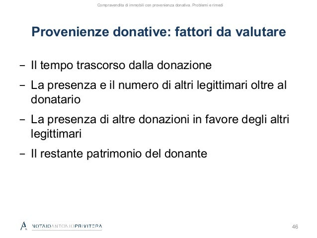 Donazioni e circolazione immobiliare. Problemi e rimedi nella comprav…